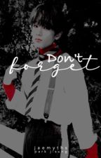 Don't Forget... | NCT Jisung by jaemyths