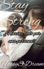 Stay Strong |SIN EDITAR| © by HassyS-Dream