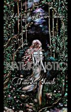 The Naturalistic by tanisha_shinde