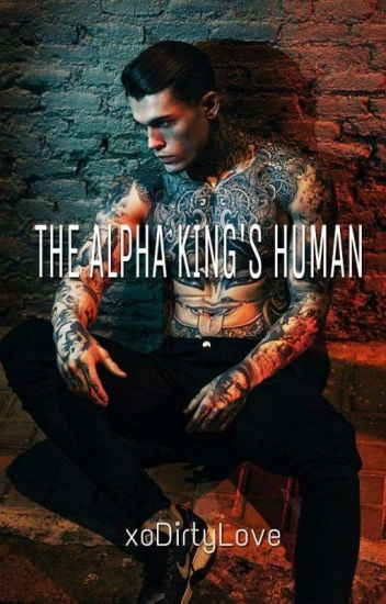 The Alpha King's Human