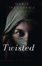 Twisted by mabiawords