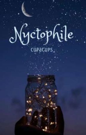 Nyctophile by cupacups_