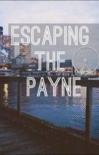 Escaping the Payne (EDITING) by louistripes