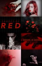 Shades of Red [#1] by loveYJHD