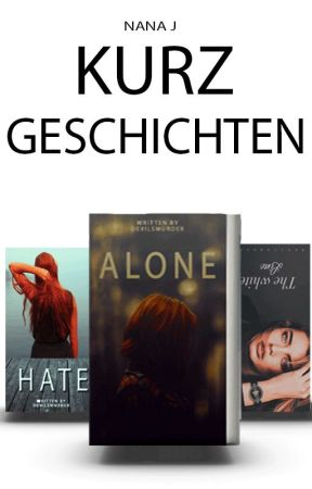 Kurzgeschichten by LuciusTyler