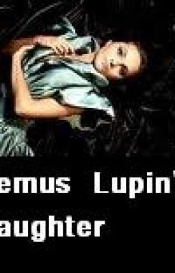 Remus Lupin's Daughter