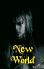 New World (Jareth x Reader)  by LannisterJester