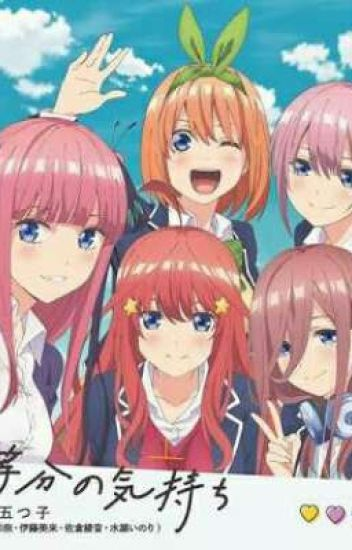 The Quintessential Quintuplets x Adventurer!M!Reader!