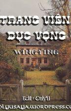 [EDIT] TRANG VIÊN DỤC VỌNG - WingYing by heoboodangyeu99