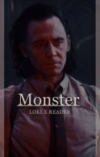 Monster  ( Loki x reader ) ✅ by Defective_model