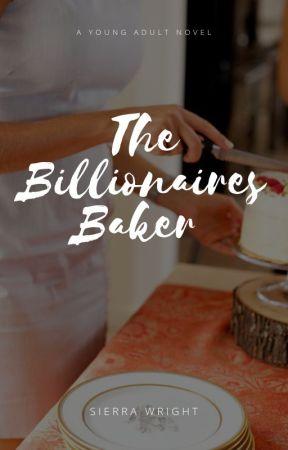 the billionaires baker by sierrarwright