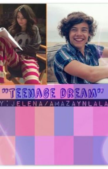 """Teenage Dream""(one direction fanfic) by amazaynlalah"