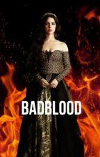 badblood by BxckyRogers