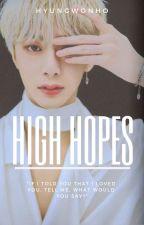 High Hopes    Hyungwonho by KookieeeLay