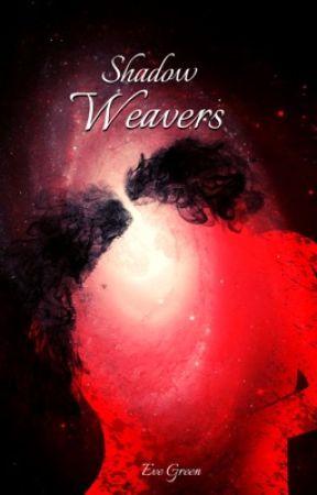 Shadow Weavers by SpilledInkScribe