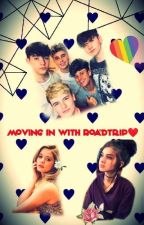 Moving In With Roadtrip❤ by maddiebaby999