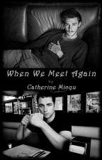 When we meet again by micqu_mxm
