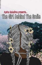 The Girl Behind The Smile by xxAyshaxxx