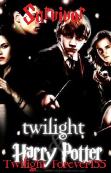Survivor (Twilight/Harry Potter Crossover) - Book 1