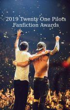2019 Twenty One Pilots Fanfiction Awards by 21FanfictionAwards