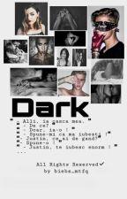 Dark by biebs_mtfq