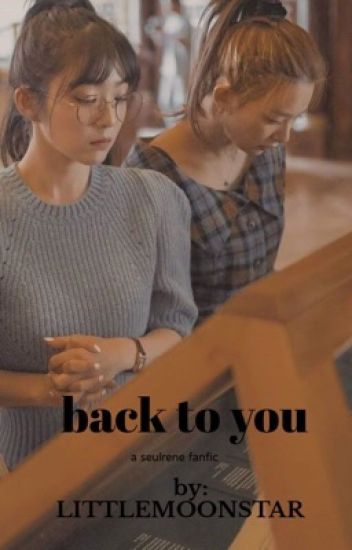 back to you || 𝐒𝐞𝐮𝐥𝐫𝐞𝐧𝐞