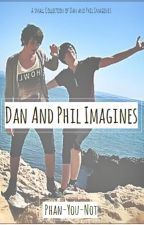 Dan and Phil imagines by phan-you-not