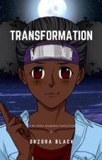 Transformation geschichten