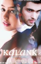 KALANK √( Under Editing) by mananstarflies
