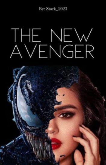 The New Avenger (Venom Sequel) - Marvel_fan_23 - Wattpad