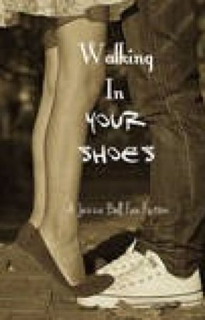 Walking in Your Shoes by Jezza_Bell