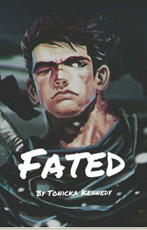 Fated (Guts x Oc) by TonickaKennedy
