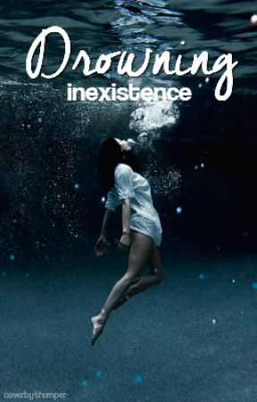 Drowning  |  ✓ by inexistence