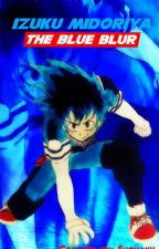 Izuku Midoriya: The Blue Blur by Shonaku