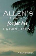Allen's 11 ways to forget his ex-girlfriend (2.o) by mekana