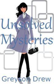 Unsolved Mysteries by GreysonDrew