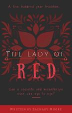 The Lady Of Red (Temp Hold For Plot Revisions) by ZacharyMoore