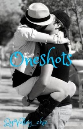 One shots by Volley_chic