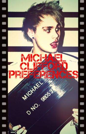 Michael Clifford Preferences