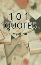 101 Quotes  by eternalsilence371012