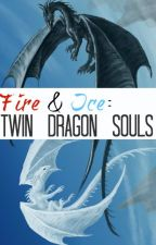 Fire&Ice: Two Dragon Souls by MakalaeStephens