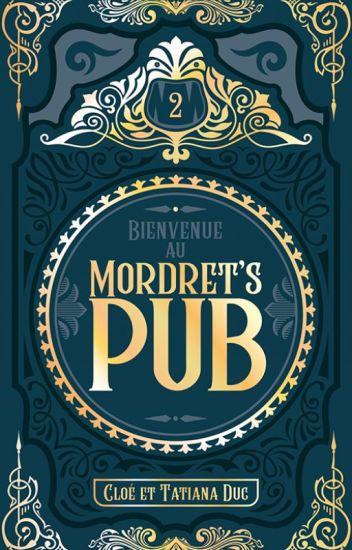 Bienvenue au Mordret's Pub - Tome 2 [SCE]