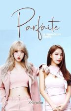 parfaite    | moonsun | by moonkidhy