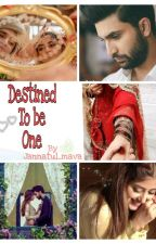 Destined to be one by Muskan528