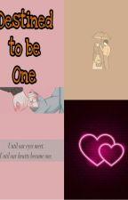 Destined to be one by Muskanshaik