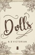 Dolls [Amostra] by JasmimHWynne