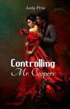 Controlling Mr. Coopers by MedievalTomboy
