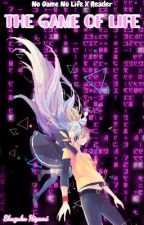 The Game Of Life (No Game No Life X Reader) by BrathaaKingdom