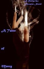 A Taste of Mercy (A Recipe for Disaster Novel 2) by Trewest