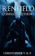 Renfield - Conflicto Eterno by christopherbp